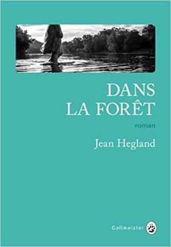 Dans-la-foret-Jean-Hegland