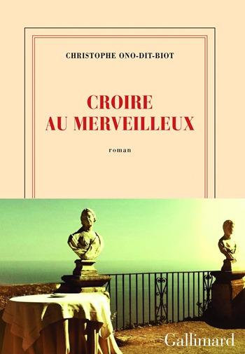 Christophe-Ono-Dit-Biot-Croire-au-merveilleux