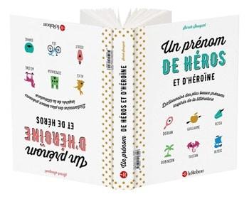 Un-prénom-de-héros-et-d'héroïne-–-Dictionnaire-des-plus-beaux-prénoms-inspirés-de-la-littérature-Sarah-Sauquet