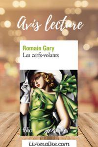 Avis lecture Romain Gary - Les cerfs-volants