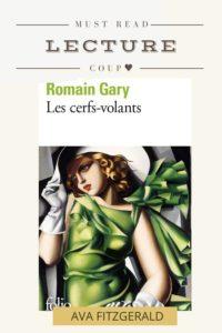 Romain Gary - Les cerfs-Volants - Blog littéraire
